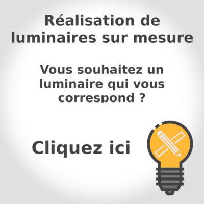 Luminaires sur mesure
